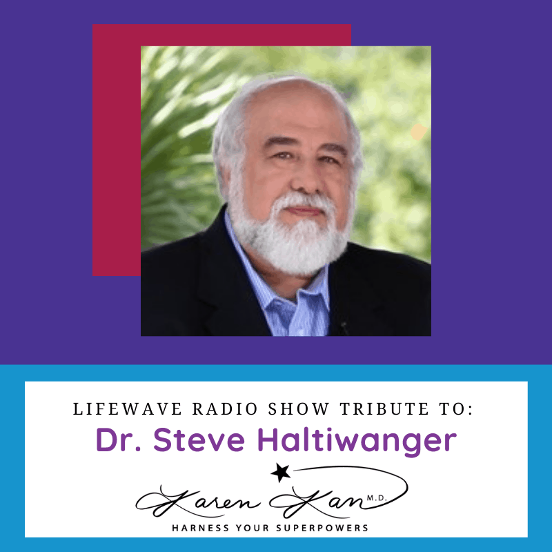 Ask-the-LifeWave-Doctos-Radio-Tribute-to-Dr. Steve-Haltiwanger-Cover