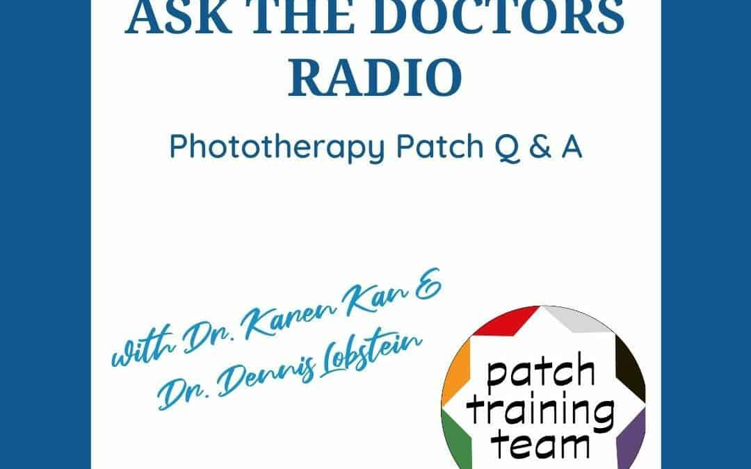 Phototherapy Patch Q & A August 2, 2021